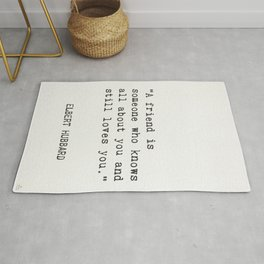 Elbert Hubbard quote about friends Rug