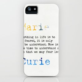 Marie Curie quote iPhone Case