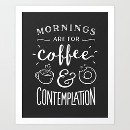 Coffee & Contemplation Art Print