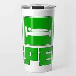 Eat, Sleep, MINE ! Travel Mug