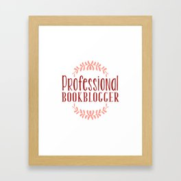 Professional Bookblogger - White w Red Framed Art Print