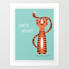 Tiger card - come to my party Art Print