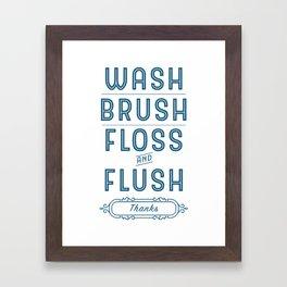 Blue Wash, Brush, Floss & Flush Bathroom Decor Framed Art Print