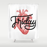 friday Shower Curtains featuring Love Friday by Roberlan Borges