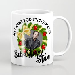 All I  want for Christmas is Sebastian Stan Coffee Mug