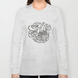 Everything Carries Me to You Long Sleeve T-shirt