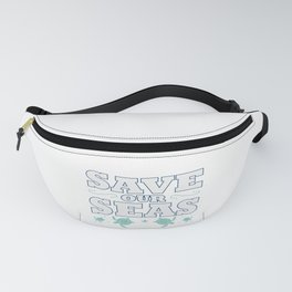 Save Seas Ocean Planet Earth Day Enviroment Gift Fanny Pack