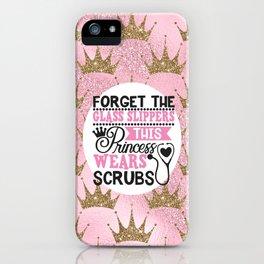 This Princess Wears Scrubs iPhone Case