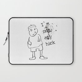 I am not hick Laptop Sleeve