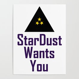 StarDust Wants You Poster