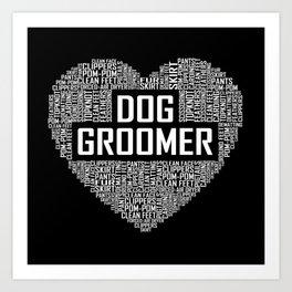 Dog Groomer - Heart Art Print
