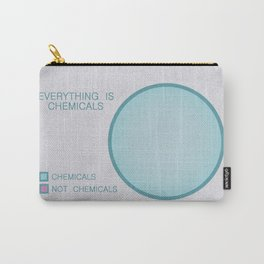 Everything is Chemicals Carry-All Pouch
