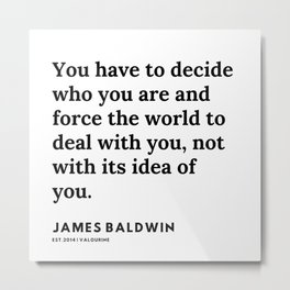 14     |James Baldwin Quotes |  200626 | Black Writers | Motivation Quotes For Life Metal Print