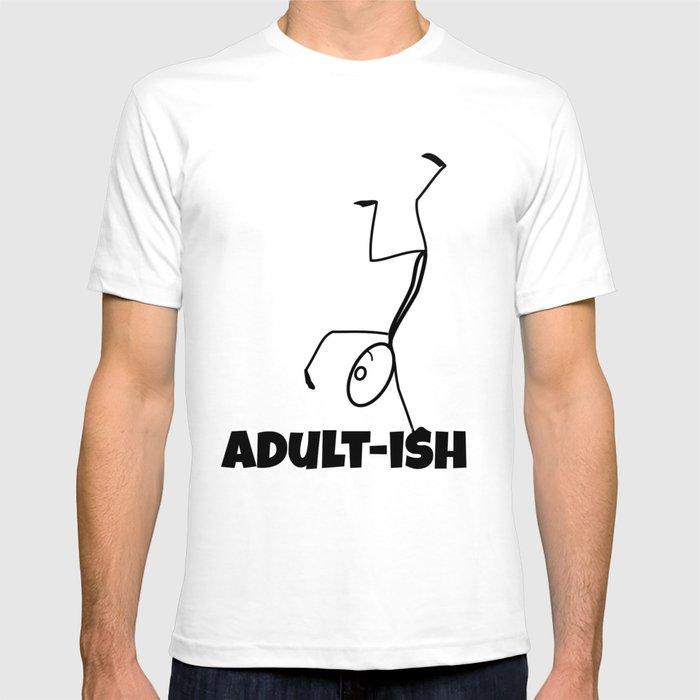 Funny Novelty T-Shirt Mens tee TShirt Adult Ish
