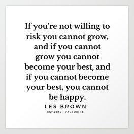 38  |  Les Brown  Quotes | 190824 Art Print
