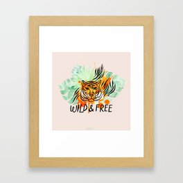 Wild and Free Tiger Framed Art Print