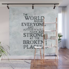 Motivational quote by Hemingway version II Wall Mural