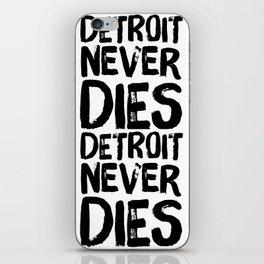 Detroit Never Dies iPhone Skin
