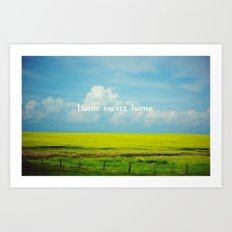 Alberta, Home Sweet Home Art Print