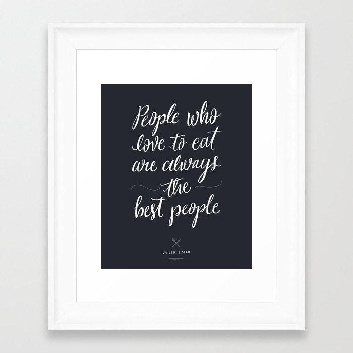 The Best People // Dark Framed Art Print