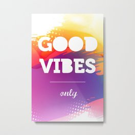 Good Vibes Only, watercolor poster, Thsirt, Phone case, Metal Print