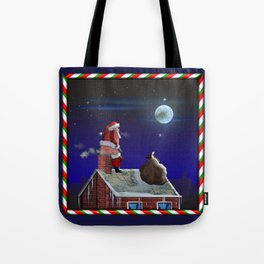 You Better Be Good! Tote Bag
