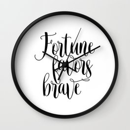 Printable art, Fortune favors brave, inspirational quote, Home decor Wall Clock