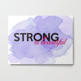 Strong is beautiful: breast cancer strong Metal Print