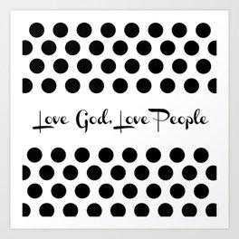 Polka Dots - Love God, Love People Art Print