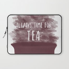 Always Time For Tea Laptop Sleeve