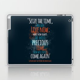 """""""Live now; make now always the most precious time. Now will never come again"""" Captain Picard Laptop & iPad Skin"""