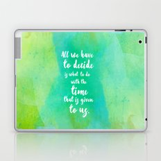 Gandalf the Grey and the Time that Has Been Given To Us Laptop & iPad Skin