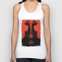 dead Tank Tops featuring The Walking Dead. by David