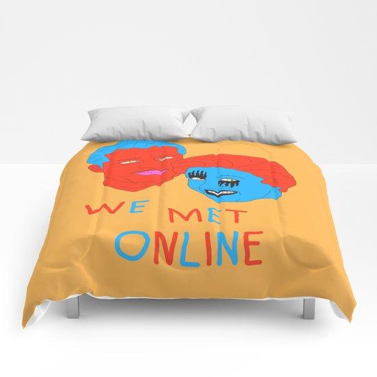 We Met Online Comforters