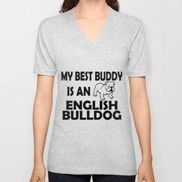 My Best Buddy Is An English Bulldog Unisex V-Neck