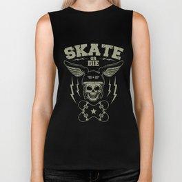Skate or die Biker Tank