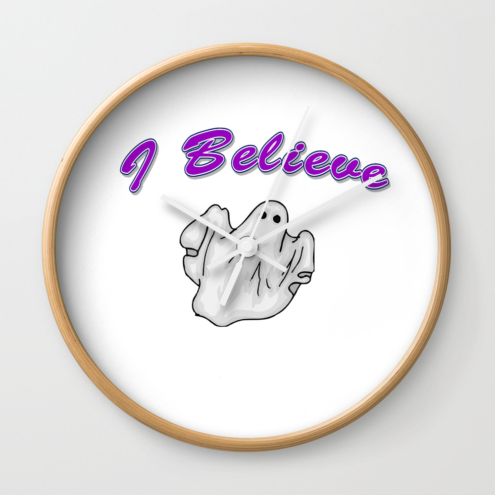 Ghosts, I Believe In Ghosts Wall Clock by Fas925 CLK8858699