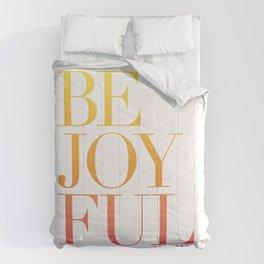 Be Joyful Always Comforters