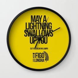 CU TI VO SUCARE NU LAMPO Wall Clock