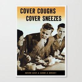 Never Give A Germ A Break Canvas Print