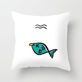 Animal Quotes Only Dead Fish Go With the Flow Throw Pillow