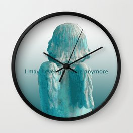I may never go home anymore Wall Clock