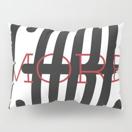 Care More - Typography Print Pillow Sham