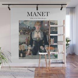 Manet - A Bar at the Folies-Bergère Wall Mural