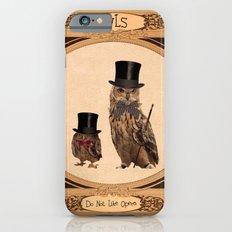 Owls Do Not Like Opera iPhone 6s Slim Case