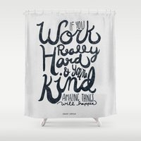 work hard Shower Curtains featuring Work Really Hard by Nan Lawson
