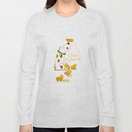 My little friends Long Sleeve T-shirt