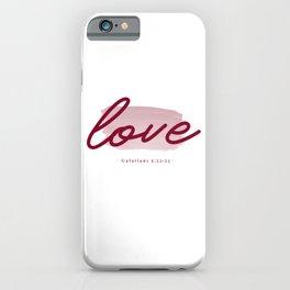 fruit of the spirit verse -  love  iPhone Case