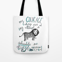 COURAGE: PRIDE AND PREJUDICE by JANE AUSTEN Tote Bag