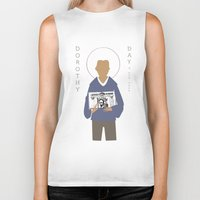 dorothy Biker Tanks featuring Dorothy Day by Sarah Duet